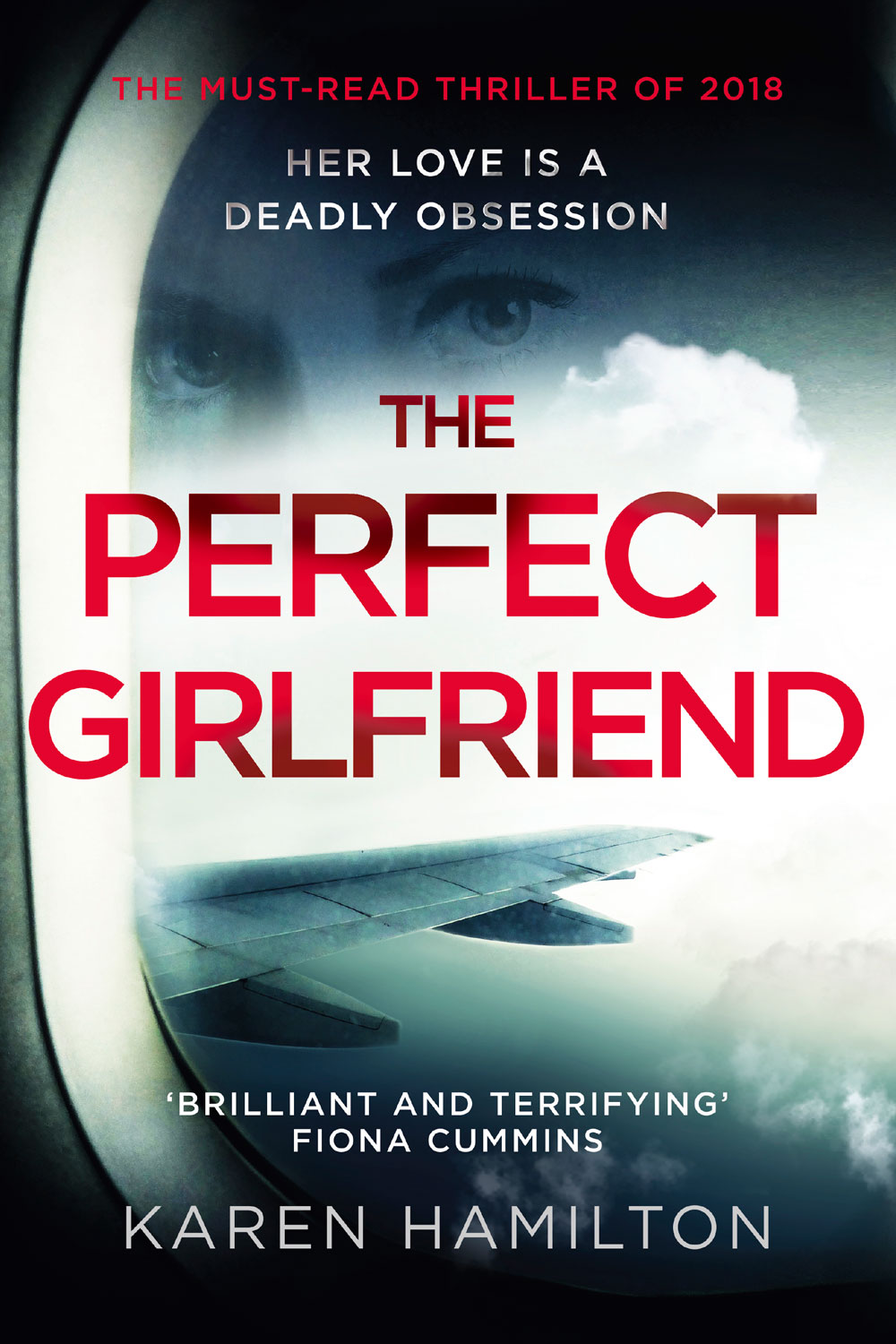 The Perfect Girlfriend by Karen Hamilton #BookReview#perfect